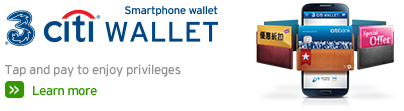 3 Citi Wallet Smartphone wallet - Tap and pay to enjoy privileges